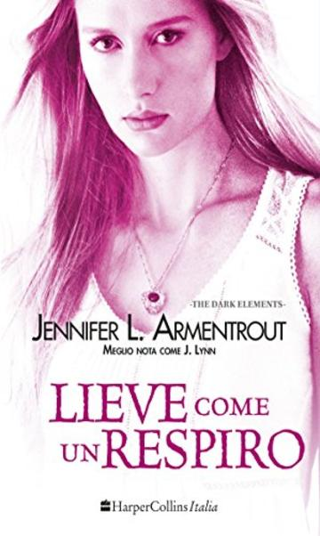 Lieve come un respiro (Dark Elements - Vol. 3)