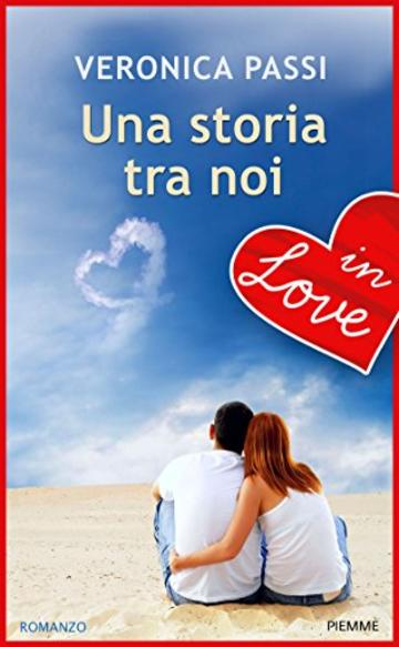 Una storia tra noi - IN LOVE