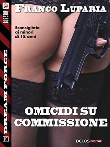 Omicidi su commissione (Dream Force)