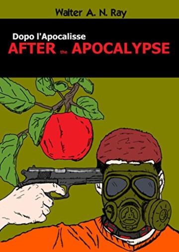 After Apocalypse: Dopo l'Apocalisse