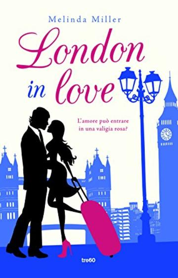 London in love (TRE60 Narrativa)