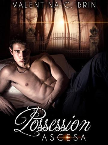 Possession: Ascesa