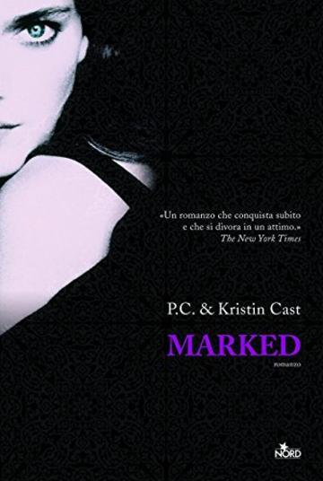 Marked: La Casa della Notte [vol. 1] (Narrativa Nord)