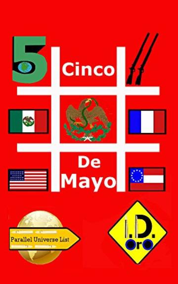 #CincoDeMayo (Edizione Italiana) (Parallel Universe List Vol. 111)