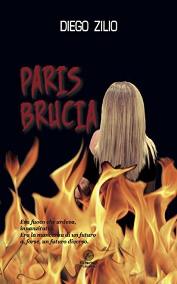 PARIS BRUCIA (Le Ossidiane)