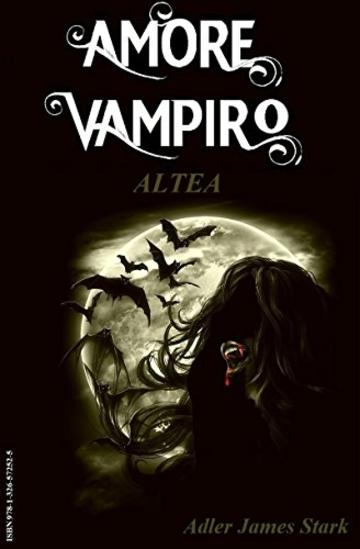 Altea (Amore Vampiro Vol. 4)