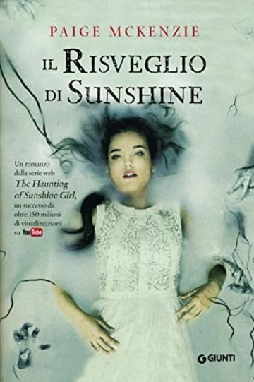 Il risveglio di Sunshine (The Haunting of Sunshine Girl Vol. 2)