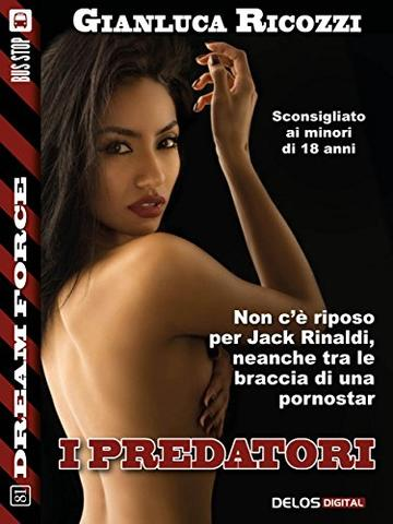 I predatori (Dream Force)