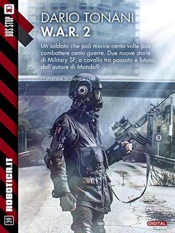 W.A.R. 2 (Robotica.it)