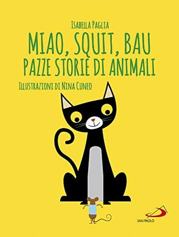 Miao, squit, bau