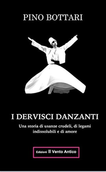 I Dervisci Danzanti (I Take Away Vol. 15)