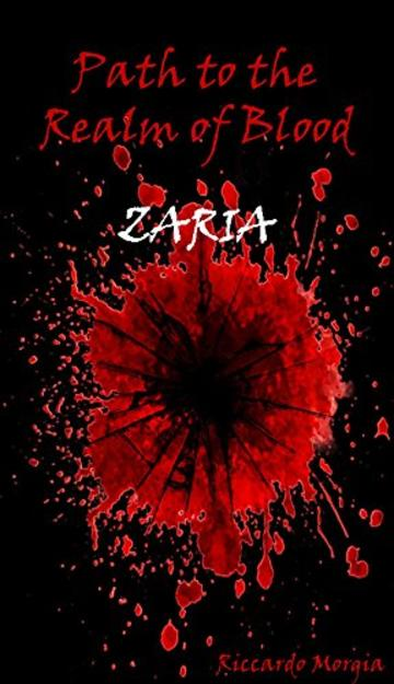 Path to the Realm of Blood - Zaria