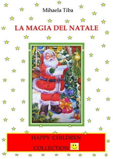 La magia del Natale (Happy Children Collection Vol. 1)