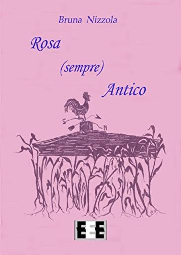 Rosa (sempre) Antico (Fingerbooks)