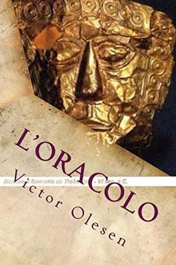 L'oracolo (Peter Mortensen Vol. 1)