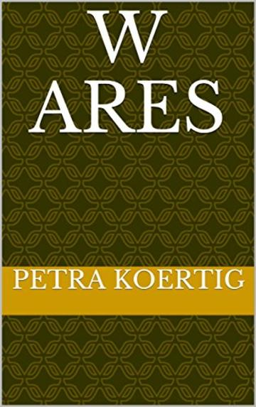 W ares