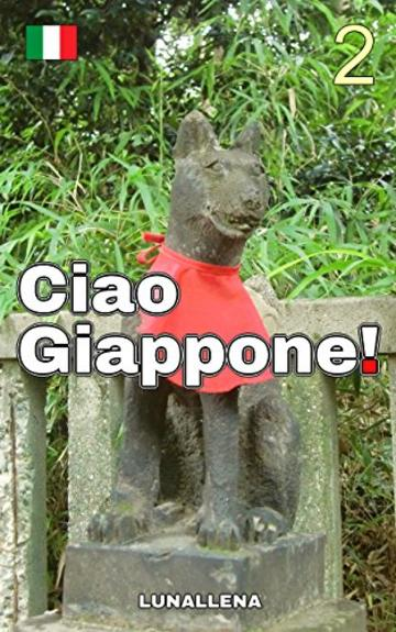 Ciao Giappone! 2