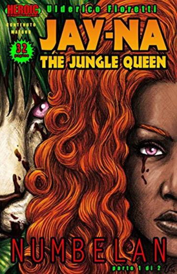 Jay-Na the Jungle Queen #1 (Edizione Italiana)