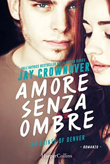 Amore senza ombre (Saints of Denver Vol. 4)