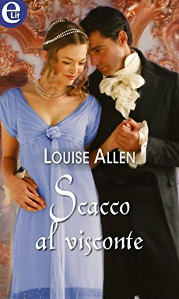 Scacco al visconte (eLit) (Silk & Scandal Vol. 1)
