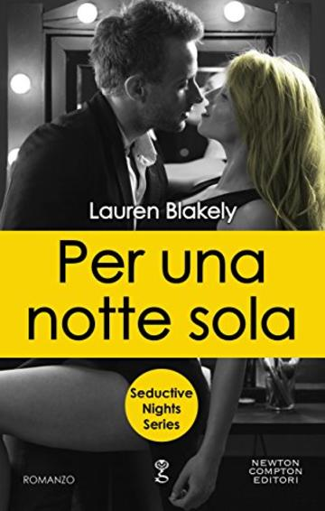 Per una notte sola (Seductive Nights Series Vol. 5)