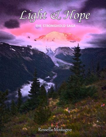Light & Hope (The Stronghold Saga Vol. 1)