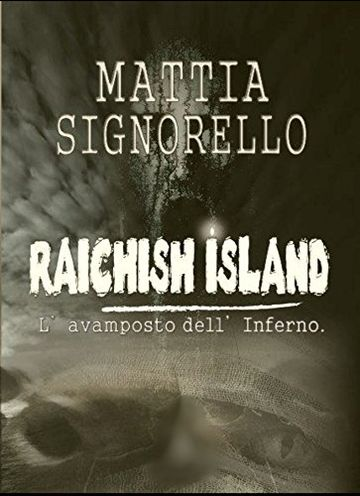 Raichish island: L'avamposto dell'inferno