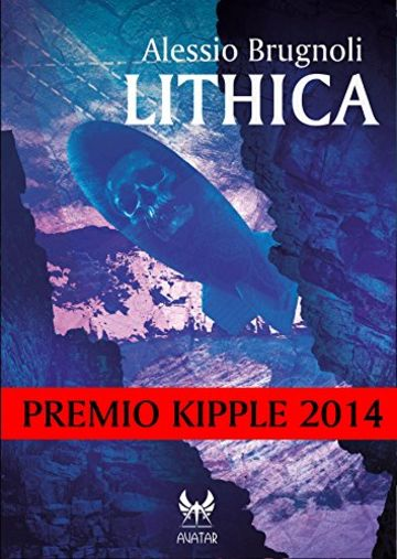 Lithica - Premio Kipple 2014 (eAvatar Vol. 23)