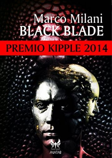 Black Blade - Premio Kipple 2014 (eAvatar Vol. 22)