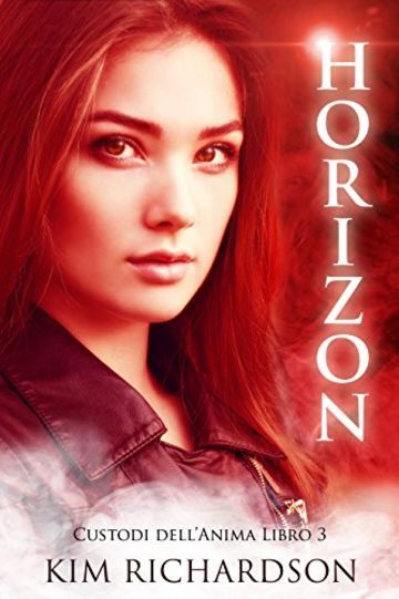 Horizon (Custodi dell'Anima Vol. 3)
