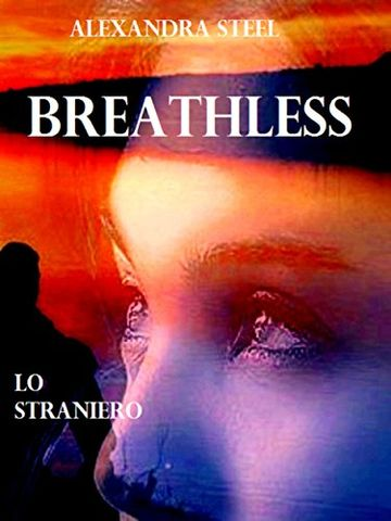 Breathless: Lo Straniero