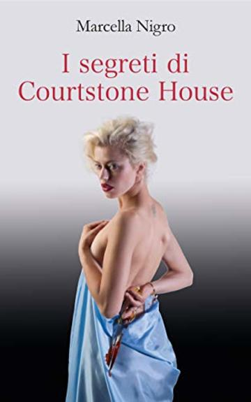 I segreti di Courtstone House