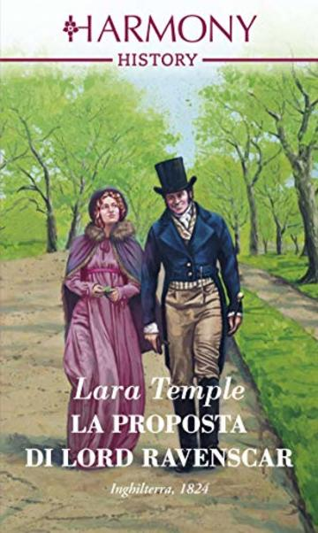 La proposta di Lord Ravenscar (Wild Lords and Innocent Ladies Vol. 2)