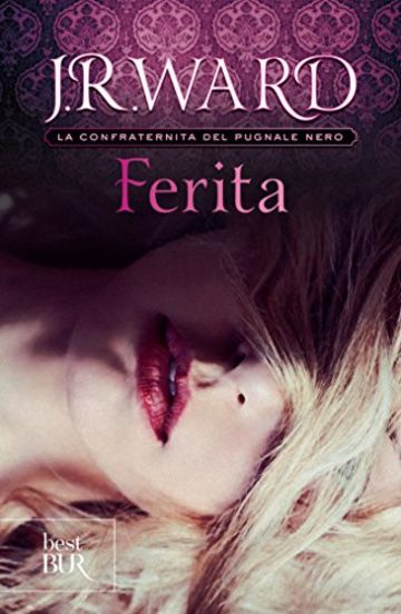 Ferita: La Confraternita del Pugnale Nero Vol. 9 (Best BUR)