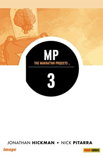 The Manhattan Projects volume 3: Costrutto (Collection)