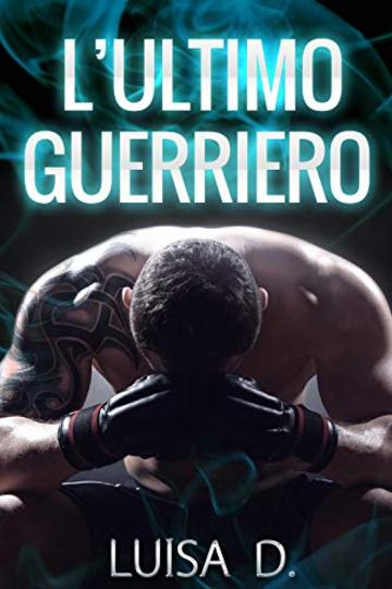 L'ultimo Guerriero