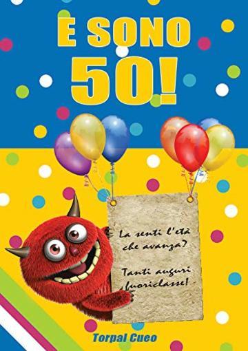 E Sono 50 Un Libro Come Biglietto Di Auguri Per Il Compleanno