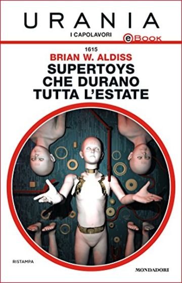Supertoys che durano tutta l'estate (Urania)