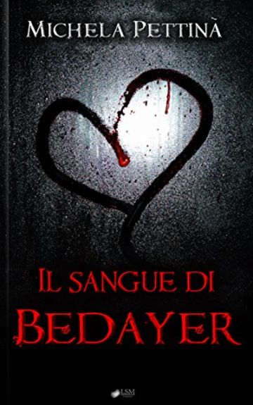 Il sangue di Bedayer