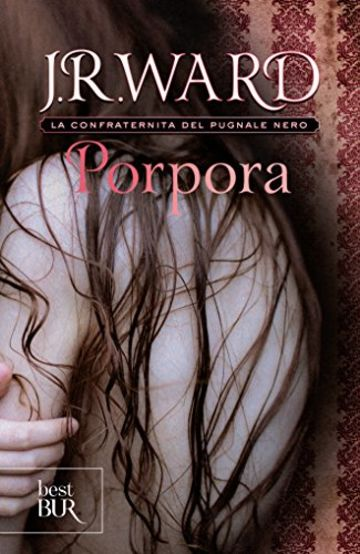 Porpora: La Confraternita del Pugnale Nero Vol. 3 (Best BUR)