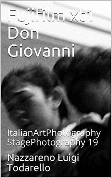 Fujifilm xt1 Don Giovanni: ItalianArtPhotography StagePhotography 19