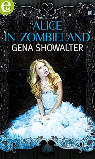 Alice in Zombieland (eLit)